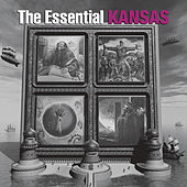 The Essential Kansas by Kansas