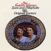 Play & Download An Historic Reunion by Maybelle Carter | Napster