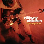 Play & Download Native Place by Railway Children | Napster