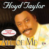 All Of Me by Floyd Taylor