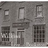 Play & Download Live At the Bookstore by Wilkins | Napster