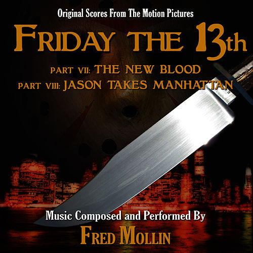 Fred Mollin - Friday The 13th The Series - Music From The Original Television Scores