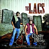 Play & Download Country Boy's Paradise by The Lacs | Napster