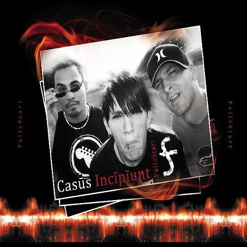 Play & Download Casus Incipiunt by FallsStart   Napster