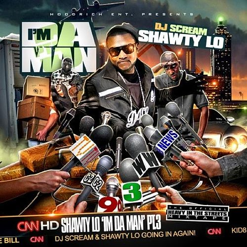 Play & Download I'm Da Man PT.3 by Shawty Lo | Napster