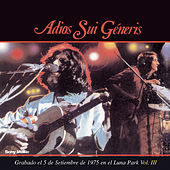 Play & Download Adios Sui Generis Vol III by Sui Generis | Napster