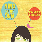 Mind of My Own by Frances England