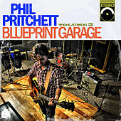 Play & Download Blueprint Garage, Vol. 3 by Phil Pritchett | Napster