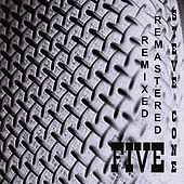 Play & Download Five - Remixed Remastered by Steve Cone | Napster