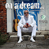 On A Dream by Bill Miller