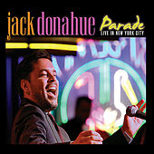 Parade - Live In New York City by Jack Donahue