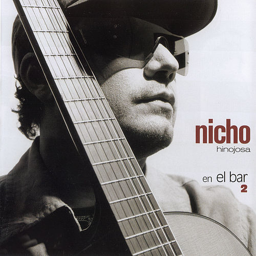 Play & Download Nicho... En El Bar 2 by Nicho Hinojosa | Napster