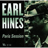 Play & Download Paris Session by Earl Fatha Hines | Napster