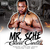 Play & Download Street Credit 2 by Mr. Sche | Napster