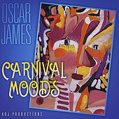 Play & Download Carnival Moods by Oscar James | Napster