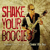 Shake Your Boogie by Reverend Raven