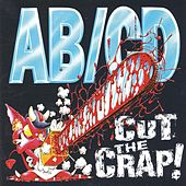 Play & Download Cut The Crap! by Abcd | Napster
