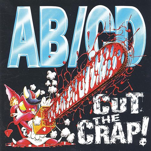 Cut The Crap! by Abcd