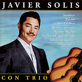 Play & Download Javier Solis con Trio by Javier Solis | Napster