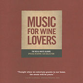 Play & Download Music For Wine Lovers by Carl Doy | Napster