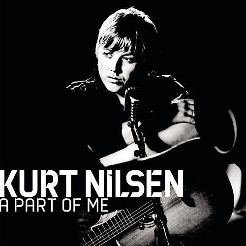 A Part Of Me by Kurt Nilsen
