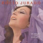 Play & Download De Ahora En Adelante by Rocio Jurado | Napster