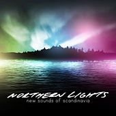 Northern Lights - New Sounds of Scandinavia by Various Artists
