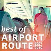 The Best of Airport Route by Various Artists