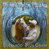 Buckaroo Bluegrass by Michael Martin Murphey