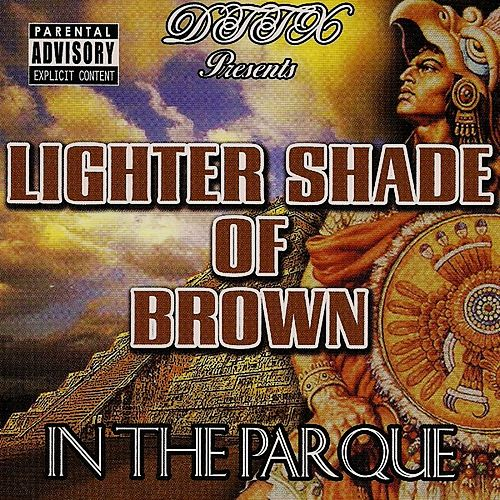 Play & Download In The Parque by A Lighter Shade of Brown | Napster