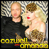 Play & Download Cazwell and Amanda by Various Artists | Napster