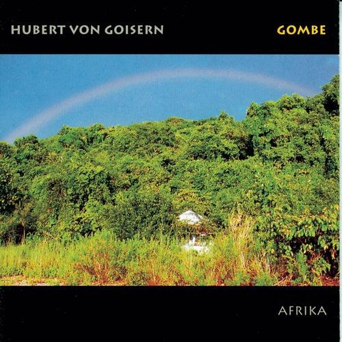 Gombe by Hubert von Goisern
