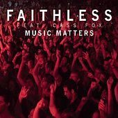 Play & Download Music Matters by Faithless | Napster
