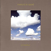 Play & Download Le Nuvole by Fabrizio De André | Napster