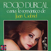 Play & Download Canta Lo Romantico De Juan Gabriel by Rocío Dúrcal | Napster