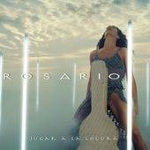 Jugar A La Locura by Rosario