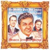 Play & Download Un Marco Para Dos Idolos Pedro Infante Y Javier Solis by Marco Antonio Muñiz | Napster