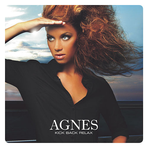 Play & Download Kick Back Relax by Agnes | Napster