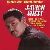 Play & Download Vida De Bohemio by Javier Solis | Napster