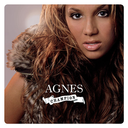 Play & Download Champion by Agnes | Napster