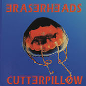 Cutterpillow by Eraserheads
