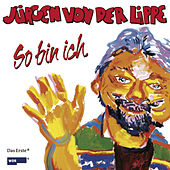 Play & Download So bin ich by Jürgen von der Lippe | Napster