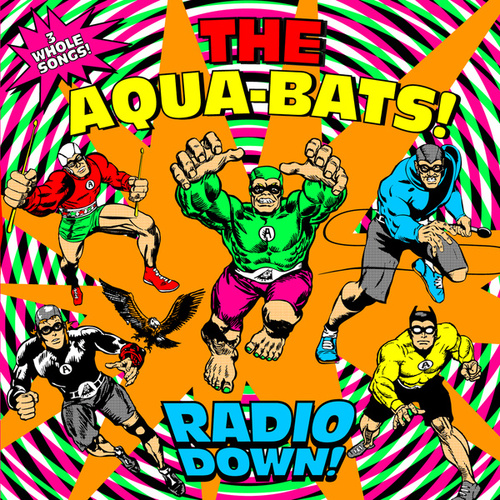Radio Down! by The Aquabats