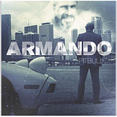 Play & Download Armando by Pitbull | Napster