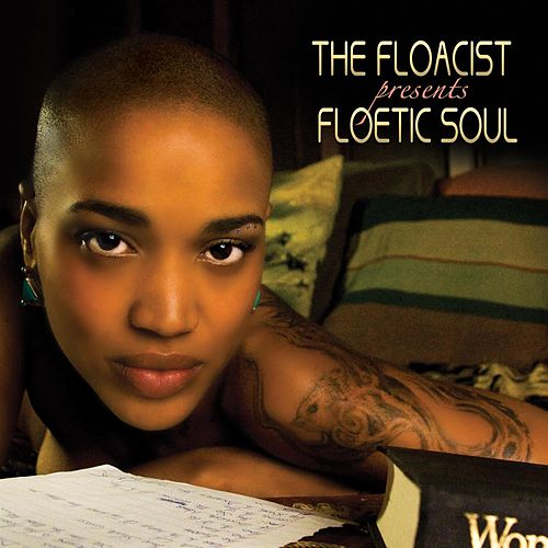 Play & Download Floetic Soul by The Floacist | Napster
