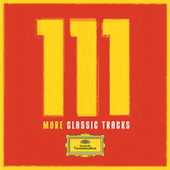 111 More Classic Tracks by Various Artists