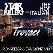 Play & Download Trovaci by Starkillers   Napster