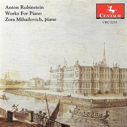Rubinstein, A.: Piano Music by Zora Mihailovich