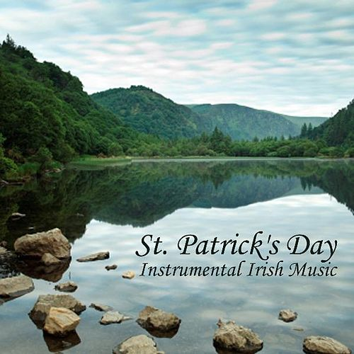 Play & Download St. Patrick's Day - Instrumental Irish Music by Instrumental Irish Music | Napster