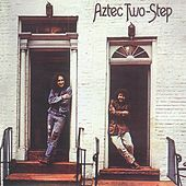 Play & Download Aztec Two-Step by Aztec Two-Step | Napster